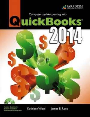 Computerized Accounting with QuickBooks¿ 2014 de Kathleen Villani