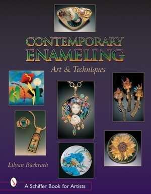 Contemporary Enameling: Art and Technique de Lilyan Bachrach