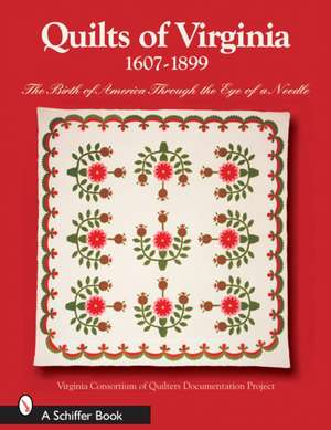 Quilts of Virginia 1607-1899