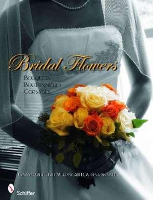 Bridal Flowers de Ginny Parfitt