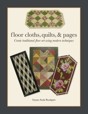 Floor Cloths, Quilts, and Pages imagine