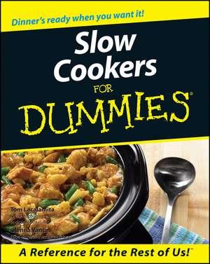 Slow Cookers For Dummies de Tom Lacalamita