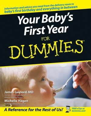 Your Baby′s First Year For Dummies