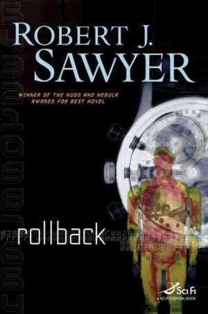 Rollback de Robert J. Sawyer