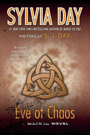 Eve of Chaos de S. J. Day