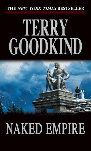 Naked Empire de Terry Goodkind