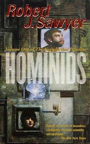 Hominids de Robert J. Sawyer