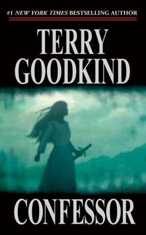 Confessor de Terry Goodkind