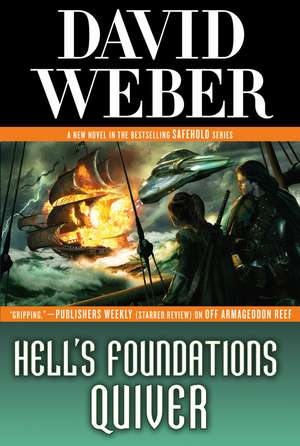 Hell's Foundations Quiver de David Weber