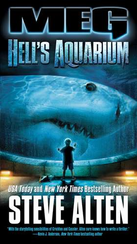 Meg:  Hell's Aquarium de Steve Alten