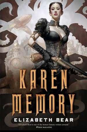 Karen Memory de Elizabeth Bear