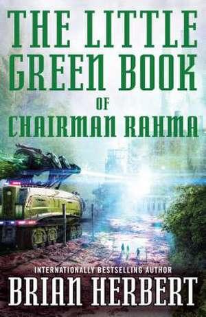 The Little Green Book of Chairman Rahma de Brian Herbert