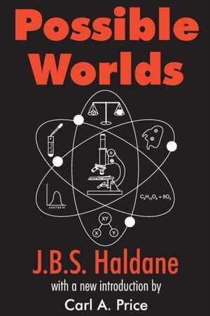 Possible Worlds de J. B. S. Haldane