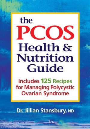 The Pcos Health and Nutrition Guide imagine