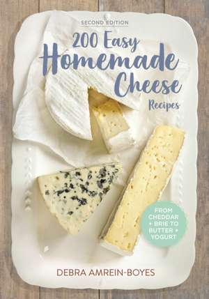 200 Easy Homemade Cheese Recipes imagine