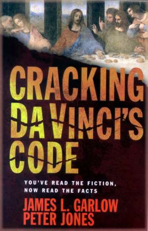 Cracking Davincis Code de  James L. Garlow