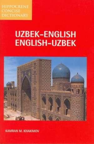 Uzbek-English / English-Uzbek Concise Dictionary: Spoken in Uzbekistan, Central Asia de Kamran M Khakimov
