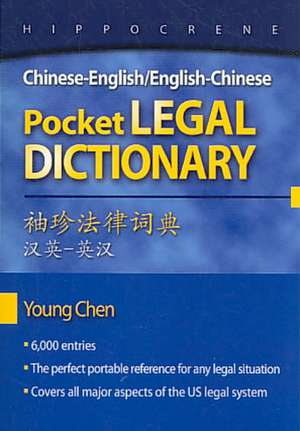 Chinese-English/English-Chinese Pocket Legal Dictionary de Young Chen