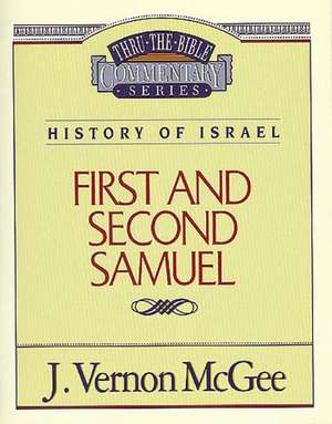 Thru the Bible Vol. 12: History of Israel (1 and   2 Samuel) de J. Vernon McGee