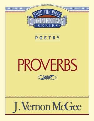 Thru the Bible Vol. 20: Poetry (Proverbs) de J. Vernon McGee