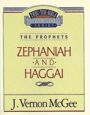 Thru the Bible Vol. 31: The Prophets (Zephaniah/Haggai) de J. Vernon McGee