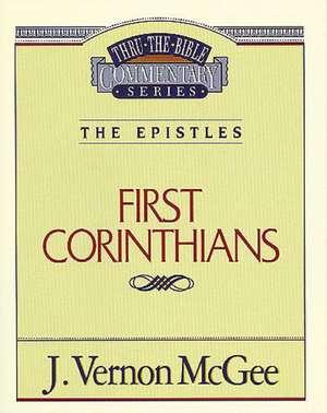 Thru the Bible Vol. 44: The Epistles (1 Corinthians) de J. Vernon McGee