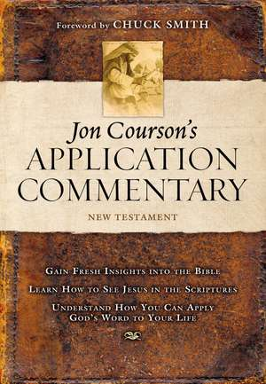 Jon Courson's Application Commentary: Volume 3, New Testament (Matthew - Revelation) de Jon Courson