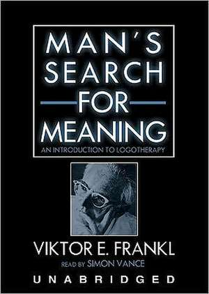 Man S Search for Meaning:  An Introduction to Logotherapy de Viktor E. Frankl