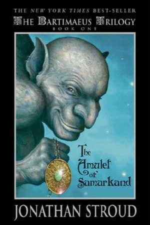 Bartimaeus The Amulet of Samarkand (Book One) de Jonathan Stroud