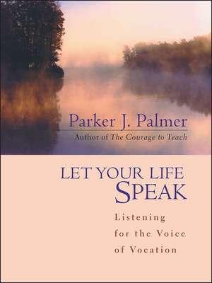 Let Your Life Speak imagine