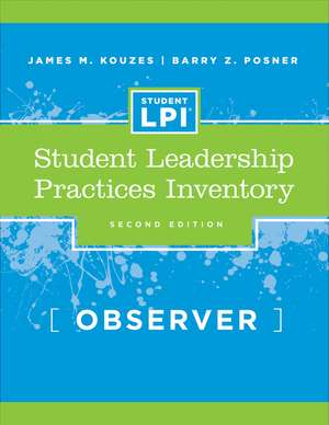 The Student Leadership Practices Inventory (LPI): Observer Instrument de James M. Kouzes