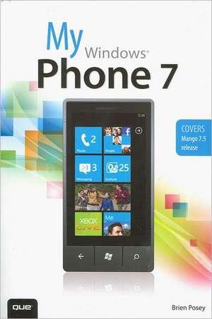 My Windows Phone 7 de Brien Posey