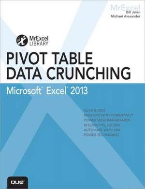 Excel 2013 Pivot Table Data Crunching de Bill Jelen