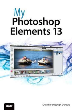 My Photoshop Elements 13 de Cheryl Brumbaugh-Duncan