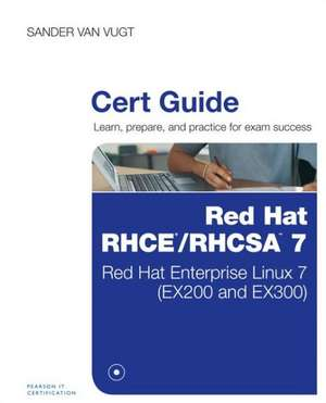 Red Hat RHCE/RHCSA 7 Cert Guide