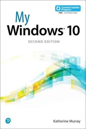 My Windows 10 (includes video and Content Update Program) de Katherine Murray