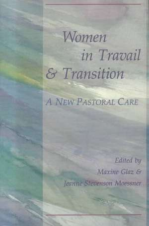 """Women in Travail and Transition:  The """"Writings"""" in Canonical Interpretation de M. Glas"""