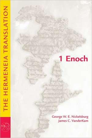 1 Enoch:  The Hermeneia Translation de George W. E. Nickelsburg