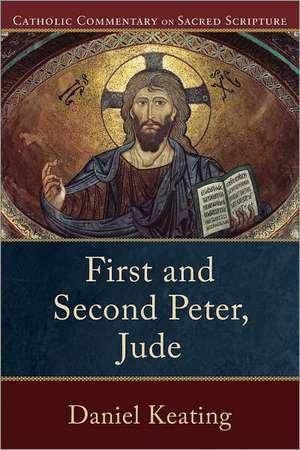 First and Second Peter, Jude de Daniel Keating