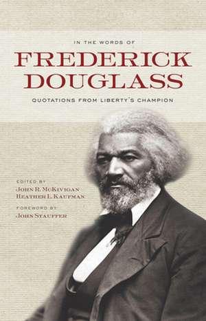 In the Words of Frederick Douglass de Frederick Douglass
