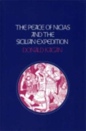 Peace of Nicias and the Sicilian Expedition de Donald M. Kagan