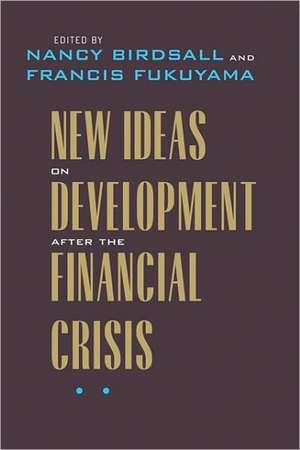 New Ideas on Development after the Financial Crisis de Nancy Birdsall
