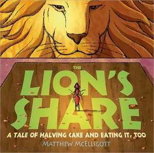 The Lion's Share de Matthew McElligott