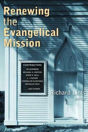 Renewing the Evangelical Mission de Richard Lints