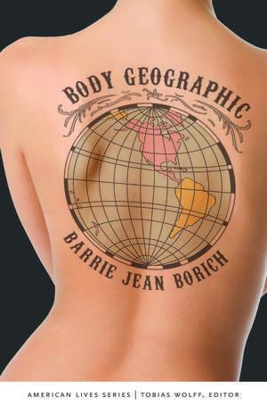 Body Geographic de Barrie Jean Borich
