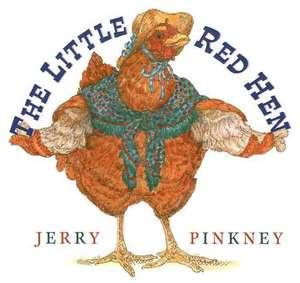 The Little Red Hen de Jerry Pinkney
