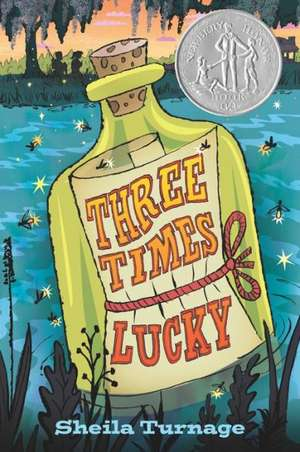 Three Times Lucky de Sheila Turnage