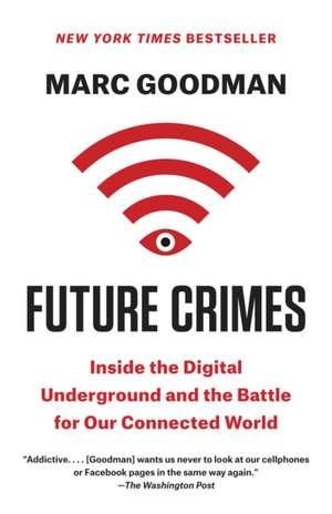 Future Crimes de Marc Goodman