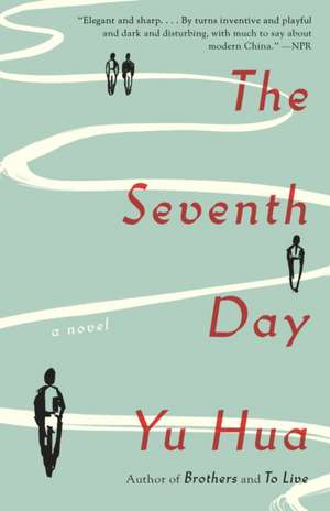 The Seventh Day de Yu Hua