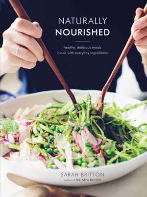 Naturally Nourished de Sarah Britton